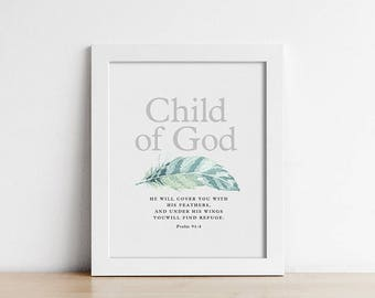 Baptism Gift - PRINTABLE Nursery Art - Bible Verse - Child Of God - Under His Wing - Scripture Quote - Christening Gift - Feather - SKU:3112