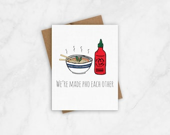 We're Made Pho Each Other - Love Card, Valentine's Day Card, Anniversary Card, Funny Card