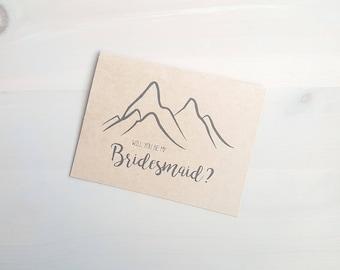 Will You Be My Bridesmaid? Bridesmaid Gift, Mountain Wedding