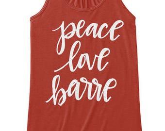 Peace Love & Barre - Women's Flowy Tank