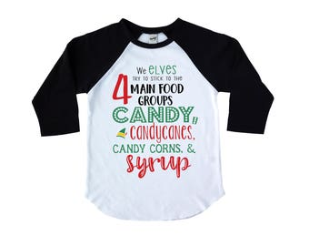 We Elves Try To Stick to the 4 Main Food Groups Elf Kids Christmas Raglan Shirt - Gift for Kids - Holiday Shirt for Kids - Buddy the Elf