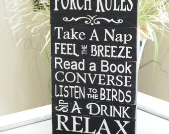 Porch Rules, Front Porch Sign, Back Door Sign, 9.5x18  Solid Wood Slat Sign