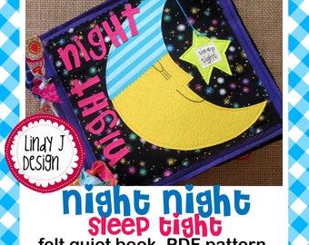 Night Night…Sleep Tight FELT Quiet BOOK .PDF Pattern
