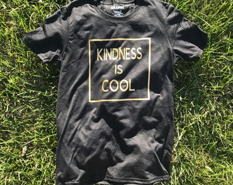 Kindness is Cool- Graphic Tee