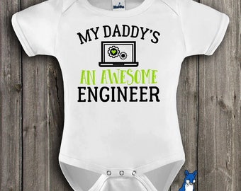 Daddy's an Engineer,engineer baby gift,My daddy's an awesome engineer,Engineer gift,Engineers,Engineering gift,Cute baby clothes,349