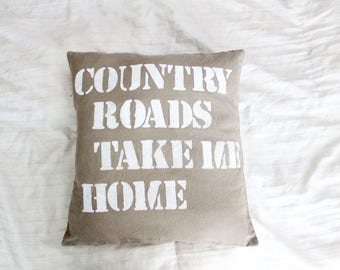 Country Roads 16x16 decorative pillow cover rustic southern home decor living room bedroom country music lyrics olive green khaki canvas