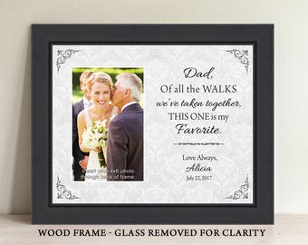 Dad of all the walks we've taken together, dad gift, personalized frame, father of the bride gift, wedding gift for dad, wedding frame