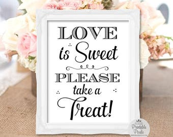 Love Is Sweet Dessert Table Sign, Black Lettering, Printable, Dessert Bar, Wedding Sign, Party (#DS13B)