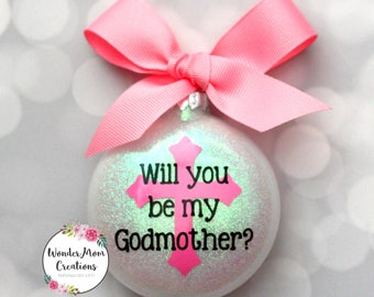 Will You Be My Godmother? Light Pink Godmother Proposal Gift; Godmother Christmas Ornament; Baptism Keepsake Ornament; Godmother Gift