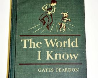 The World I Know. Macmillan Readers.Gates, Peardon. Elementary Schoolbook. Old Schoolbook. Vintage Reader. Old School Books. 1950s.