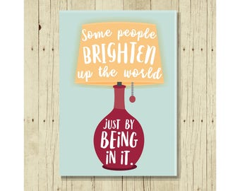 Some People Brighten Up the World Fridge Magnet, Retro Lamp, Thank You Gift, Cute Fridge Magnet, Small Gifts Under 10, Appreciation, Teacher