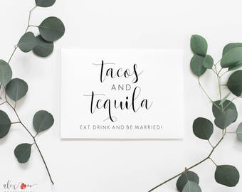 Printable Tacos And Tequila Sign. Tacos And Tequila Printable. Tacos And Tequila Sign. Tacos Sign. Tequila Sign. Wedding Food Signs.