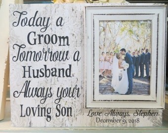 """Wood Wedding Frame, """"Today a Groom Tomorrow a Husband Always your Loving Son"""", Gift for Groom's Parents, Personalized Wedding Frame"""