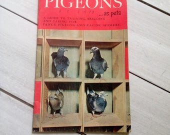 PIGEONS as pets, Training, Breeding, Care Guide Fancy Pigeons Racing Homers by M F Roberts, 1956, 24 vintage pgs, Free Shipping to CA and US