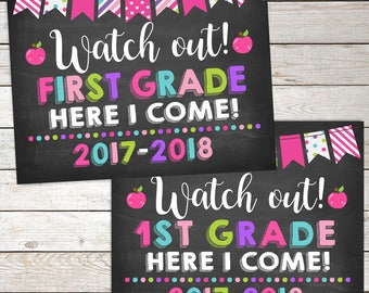 Girl Watch Out First Grade Here I Come Sign, 1st Grade Sing,First Day of 1st Grade Sign,Instant Download, Photo prop school printable