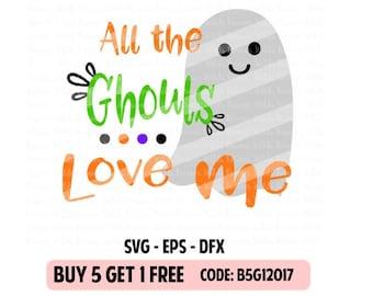 Halloween SVG - All the ghouls love me svg - Halloween Boy svg, foreverwildssvg - First halloween svg - boys halloween svg eps - dfx