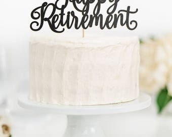 SALE - Happy Retirement Cake Topper, Retirement Topper, Farewell Cake Topper, Retirement Party Decor, Farewell Party