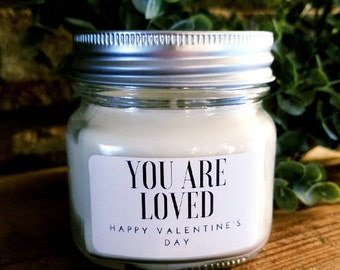 """Personalized Natural Soy Candles -""""You are Loved with """"Happy Valentines Day"""""""