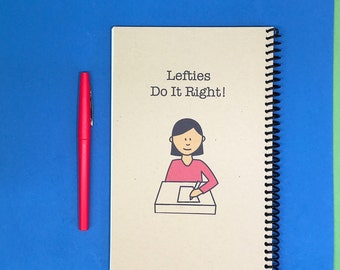 Lefties Do It Right! Journal, Handmade, Personalized Notebook, Personalized Journal, Student, Gift for Leftie, Bullet Journal