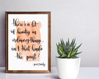 The Office TV Show Quote, Pam Beesly, The Office Gift, Handmade Poster with Calligraphy, Home Decor, Wall Decor, Beauty in Ordinary Things