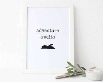 Book Printable, Book Lover Print, Adventure Awaits, Teacher Gift