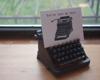 Blank Note Card, Typewriter Pun, Greeting Card, You're Just My Type, Loving Note