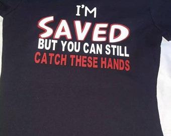 Saved Still Catch Hands