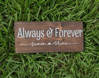 Wood Sign, Always and Forever, Custom Signs, Personalized Signs, Wedding Gift, Bridal Shower Gift