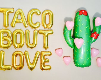 Taco Bout Love, Taco Letter Balloons, Taco Party,Taco Decoration,Taco Banner, Taco Photo Prop, Taco Tuesday, Taco Bout it, Taco Bout a Party