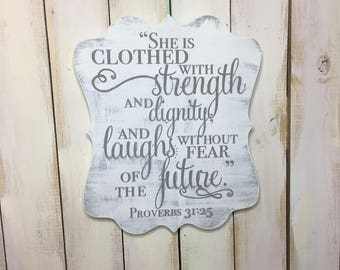 Proverbs 31 Sign- Nursery Decor- Christian Sign- Proverbs 31:25- Scripture Sign- Girl Room- Baby Shower- Gift for Her- Christian Nursery