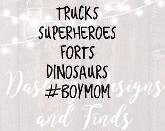 DIGITAL DOWNLOAD svg png mom life mom shirt boy mom trucks superheroes forts dinosaurs iron on  silhouette cricut boy girl print