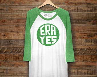"UNISEX Feminist Baseball Tee: ""ERA Yes"" Equal Rights Amendment Green Raglan by Fourth Wave Feminist Apparel"
