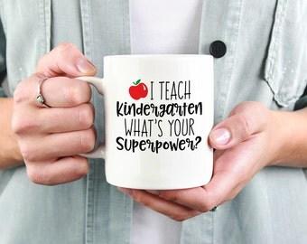 I teach kindergarten what's your superpower? Ceramic Coffee Mug, Dishwasher Safe, Teacher Coffee Mug, Teacher Superpower, Teacher, Custom