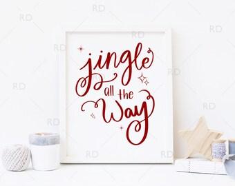 Jingle all the way PRINTABLE - holiday art / Christmas / Jingle Christmas Lytics Printable / Christmas Printable / 4 PRINTS FOR 1 / Xmas Art