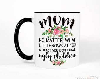 Funny Gift for Mom from Daughter | Mother's Day Gift | Mom Gift for Mom from Son | Mom Gift from Daughter | Mom Birthday Gift for Mom Mug