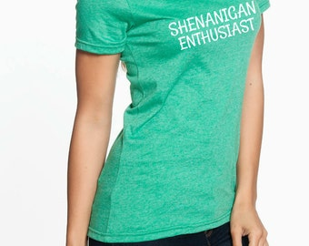Shenanigan Enthusiast TShirt ~ St. Patrick's Day ~ St. Patty's Day ~ Day Drinking ~ Drinking Shirt ~ Funny Shirt ~ Shenanigan ~ Onesie