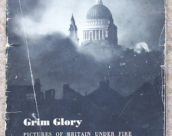 Grim Glory  Pictures of Britain Under Fire, Lund Humphries 1941