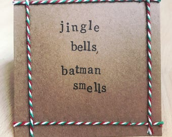 Jingle Bells, Batman Smells handmade Christmas card