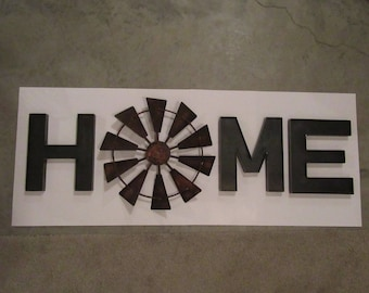 """Custom Rustic Windmill HOME Sign With 18"""" Rusty Windmill-Solid Steel Windmill HOME Sign-Industrial Rustic Farmhouse Windmill HOME Sign"""