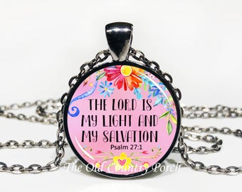 The Lord Is My Light And My Salvation Psalm 27:1 -Glass Pendant Necklace/Bible Verse/Scripture/Christian Gift/Religious Jewelry/Baptism Gift