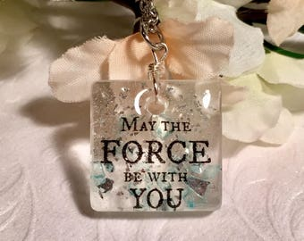 May The Force Be With You Handmade Resin Pendant with Galaxy Glitter || Star Wars Jewelry