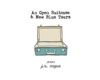 An Open Suitcase & New Blue Tears