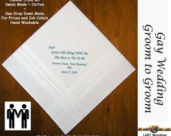 Gay Wedding ~ Groom Gift From Groom  Wedding Hankie w/ Printed Poem G711  Sign and Date For Free! ~ 8 Ink Colors  LGBT Groom and Groom
