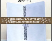 Traveler's Notebook Insert: Lined With Gutter Art, 64 Pages, 10 Traveler's Notebook Sizes and Various Cover Color Choices