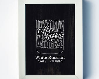 White Russian | Recipe Print | Mixed Drink Art | Bar Cart Art | Vodka | Two Pockets Art and Design