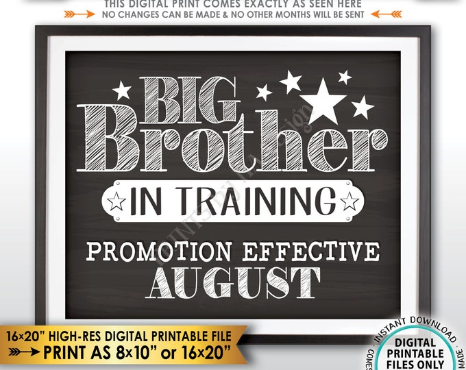 Pregnancy Announcement Big Brother in Trainting, Promoted to Big Brother, #2 Due in AUGUST dated Chalkboard Style PRINTABLE Reveal Sign <ID>