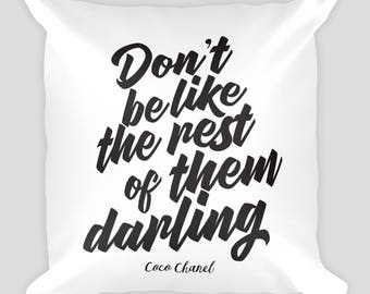 Don't be like the rest of them, Decorative Pillow, fashion, dorm room, Quote, illustration, Cushion,pillow 18x18 fashion decor Fashion decor