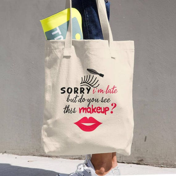 Tote Bag - Funny Makeup Tote - Made in the USA Cotton Tote Bag - Makes a Great Grocery Bag - Natural Cotton Tote