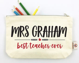 Best Teacher Ever...Teacher Pencil Case