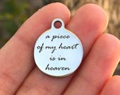 Memorial Stainless Steel Charm - A Piece Of My Heart Is In Heaven - Laser Engraved - Silver Circle - 19mm x 22mm - Quantity Options - F4L355